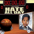 Hate All Day