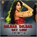 Dilbar Dilbar (Get Low) - DJ LIJOs REMIX (MASHUP)