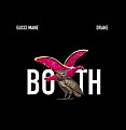 Gucci Mane - Both (Feat. Drake)