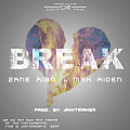 Zane Rigo & Max Aiden - Break (Find Your Soul)