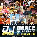 DJ Freestyler - Dance in Romance (The Love Mashup)