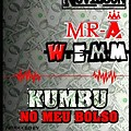 Mr-A ft Novilson e W-Emm-Kumbo no meu bolso