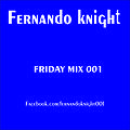 Friday Mix 001