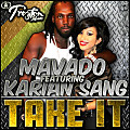 Mavado Ft Karian Sang - Take It