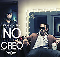 No Te Lo Creo (Prod. By K1 'The One Man Army' y Master Chris)