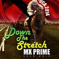 Mx Prime - Down The Stretch (Soca 2014)
