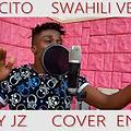 Nasty Jz - Despacito (Swahili Cover)