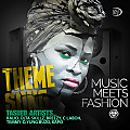 (Theme Song) MUSIC MEETS FASHION BY Tasued finests