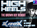 High Heels [The Brown Boy Bootleg] By KnoX Artiste - www.djsbuzz.blogspot