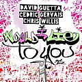 David Guetta & Cedric Gervais & Chris Willis - Would I Lie To You (Club Mix)