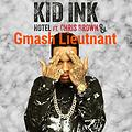 HOTEL (GMIX) ft. KID INK & CHRIS BROWN
