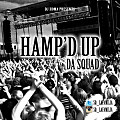 Dj Homa ft. Da Squad - Hamped Up(Clean)