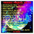 TRANZE PARTY 2018 - DJ GREG