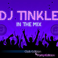 DJ TINKLE In The Mix - Club Edition