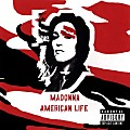 American Life (Paul Oakenfold Downtempo Unedited Mix)