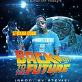 Stunna Quad - Back To The Future (Prod By Stevie B)