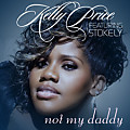 Not My Daddy (Feat. Stokely)