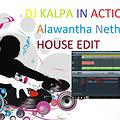 ..DJ KALPA IN ACTION..