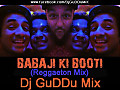 Babaji Ki Booti - Go Goa Gone - (Reggaeton Mix) - By - Dj GuDDu Mix