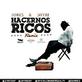 J Lyrics Ft. Jay Fire - Hacernos Ricos Remix