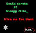 Give me the Kush(prod.by G.trave beatz)