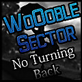 WoOoble Sector - No Turning Back REWORK