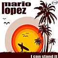 Mario Lopez - I Can Stand It (Movetown Remix)[www.club-mp3.blogspot.com]