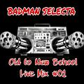 Old to New School Live Mix #01