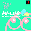 hi life - so good (emma lee remix)
