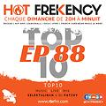 HOT FREKENCY #EP88 — DJ PATCHY MIX