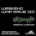 Weekend Whip Game 001 (Live Mixtape)