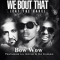 Bow Wow ft Lil Wayne & DJ Khaled -
