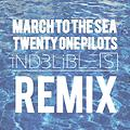 March To The Sea (iND3LiBLE[S] Remix)