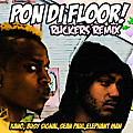 Kano feat Busy Signal Sean Paul Elephant Man - Pon di Floor (Ruckers Remix)