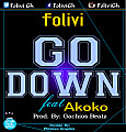 Go Down  [Prod By  Gachios Beats ]
