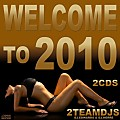 Welcome to 2010 by 2Teamdjs Cd-2