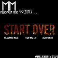 Start Over (Produced by Fide The Producer)