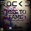 Rise To Fame