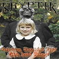 Kryptik - Children Shouldn't Play With Dead Things (2003)