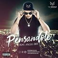 The Woolf Ft Angel Dee - Pensandote (Prod. Seven The Producer)