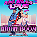 AJAB GAZAB LOVE-BOOM BOOM BY DJ HITU MIX-www.djsbuzz.blogspot