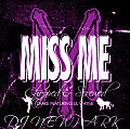 Miss Me (Chopped & Screwed)