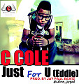C Cole - Just For U (Eddie)