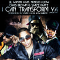 I Can Transform Ya (Remix) (Produced By. DJ Young J''El Del Flow Kabron)