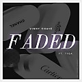 vinny_chase-faded_(remix)