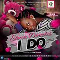 Ekwea Dimples- I DO (PROD BY BIG DRUMS)