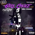 COOL BUT DEADLY X GIRLS CHOICE VOL5