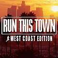 Run This Town_ West Coast Edition