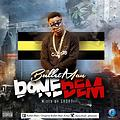 Bullet Man - Done Dem(Mixed By Short)