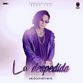 Bebo Yau _ La Despedida - Produ By CombusstionMusic BlockPartyHits 2017